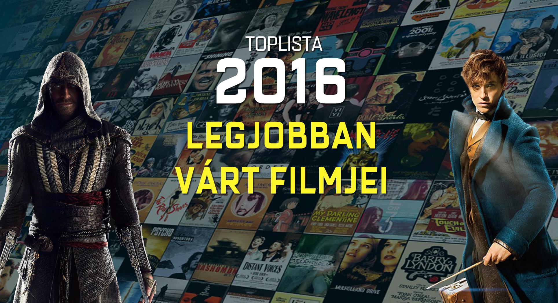 2016 legjobban várt filmjei