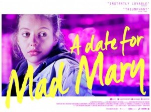 Poster - A Date for Mad Mary (2016)