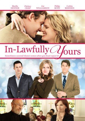 Poster - In-Lawfully Yours (2016)