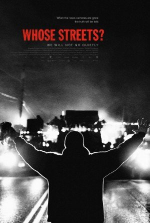 Poster - Whose Streets? (2017)