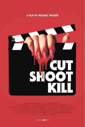 Poster - Cut Shoot Kill (2017)