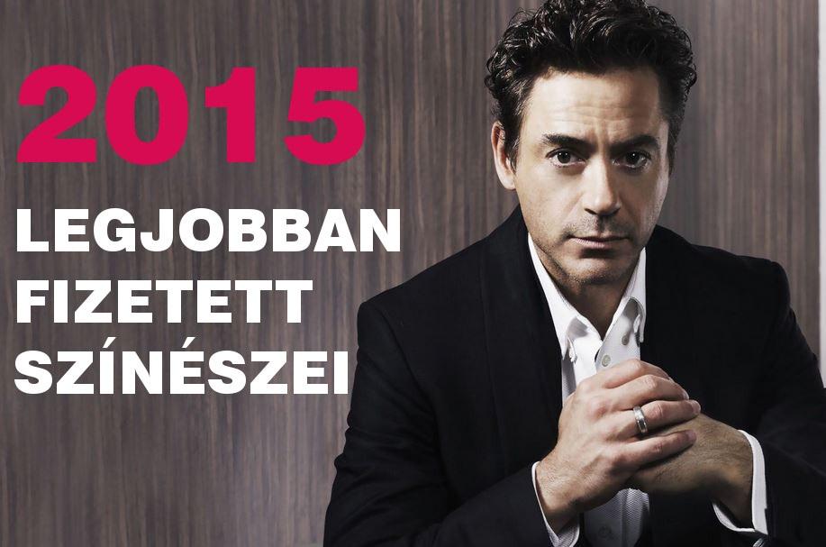 TOP-30: Ők a legjobban fizetett színészek 2015-ben