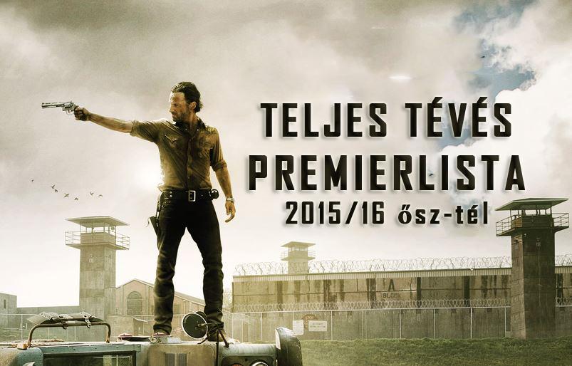 Teljes tévés premierlista (2015/16 ősz-tél)