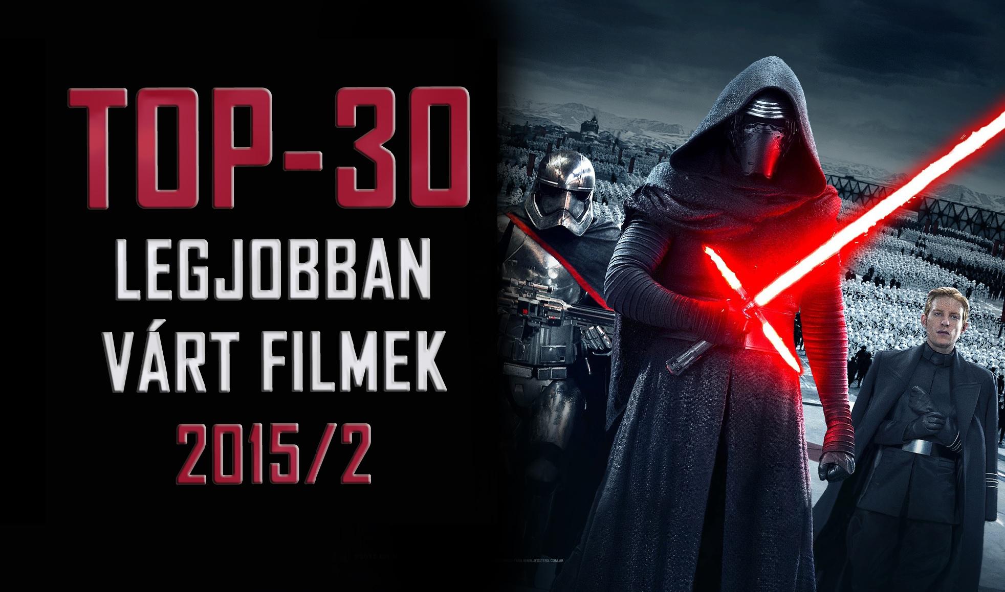TOP-30: 2015 legjobban várt filmjei (második félév)
