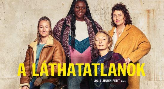Az év legnagyobb francia meglepetés sikerfilmje a mozikban! (A láthatatlanok)