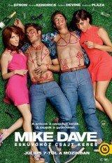 Mike és Dave esküvőhöz csajt keres
