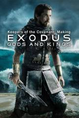 Keepers of the Covenant: Making Exodus - Gods and Kings