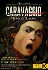 A művészet templomai: Caravaggio – Vérről és lélekről