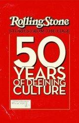 Rolling Stone Magazine: egy korszak krónikása