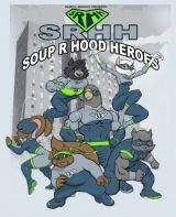 Soup R Hood Heroes