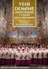 Veni Domine – Adventi – Karácsonyi koncert a vatikáni Sixtus-kápolnából