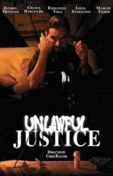 Unlawful Justice