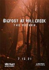 Bigfoot at Millcreek: The Return