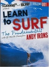 Learn to Surf: The Fundamentals with 3x World Champion Andy Irons