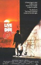 Élni és meghalni Los Angelesben