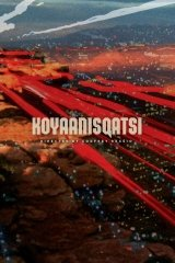 Koyaanisqatsi - Kizökkent világ