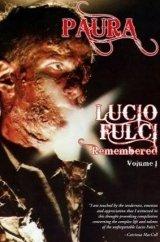 Paura: Lucio Fulci Remembered - Volume 1