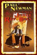 Roy Bean bíró élete és kora