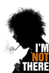 I'm not there - Bob Dylan életei