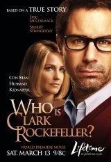 Ki az a Clark Rockefeller?