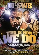 DJ SWB Volume 6 - This Is How We Do