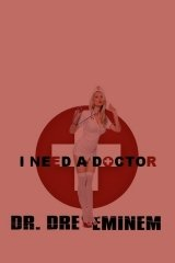 Dr. Dre: I Need a Doctor