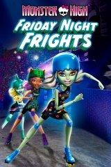 Monster High: Péntek esti frász