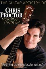 Guitar Artistry Of - Chris Proctor Morning Thunder