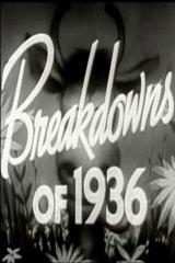Breakdowns of 1936