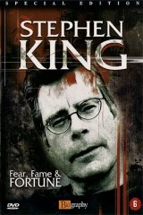 Stephen King: Fear, Fame and Fortune