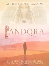 The Pandora Project: Are You Ready to Awaken?