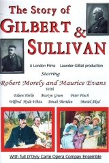 The Story of Gilbert and Sullivan