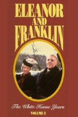 Eleanor and Franklin: The White House Years