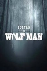 Zoltan, the WolfMan