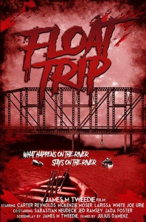 Poster - Float Trip (2017)