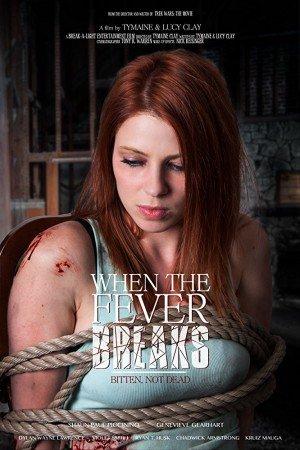 Poster - When the Fever Breaks (2017)