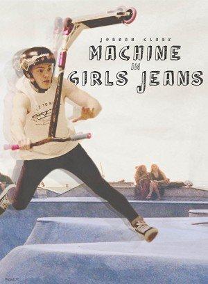 Poster - Jordan Clark: Machine in Girls Jeans (2017)