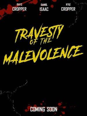 Poster - Travesty of the Malevolence (2018)