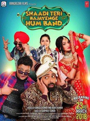 Poster - Shaadi Teri Bajayenge Hum Band (2018)