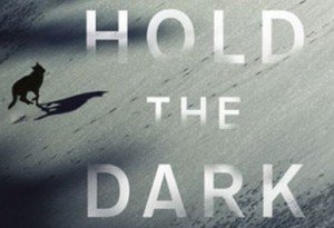 Poster - Hold the Dark (2018)