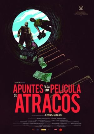 Poster - Apuntes para una película de atracos (2018)