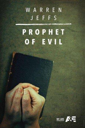 Poster - Warren Jeffs: Prophet of Evil (2018)