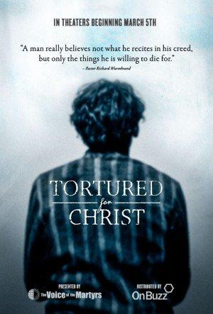 Poster - Tortured for Christ (2018)